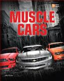 Muscle Cars, Mike Mueller, 076033837X