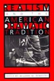 Realism and the American Dramatic Tradition, , 0817308377