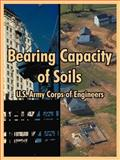 Bearing Capacity of Soils, U. S. Army Corps of Engineers Staff, 1410218376