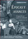 Épocas y Avances : Lengua en Su Contexto Cultural, Gravina, Scott and Schroeder, Regina, 0300108370