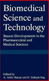 Biomedical Science and Technology : Recent Developments in the Pharmaceutical and Medical Sciences, , 0306458373