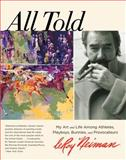 All Told, LeRoy Neiman, 0762788372