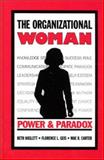 The Organizational Woman, Beth Haslett and Florence L. Geis, 0893918377