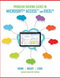 Problem-Solving Cases in Microsoft Access and Excel, Ellen Monk and Joseph Brady, 1133628370