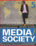 Media/Society : Industries, Images, and Audiences, Croteau, David R. and Hoynes, William D., 1452268371