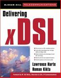 Delivering XDSL, Harte, Lawrence, 0071348379