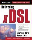 Delivering XDSL, Harte, Lawrence, 0071348379