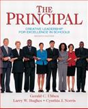 The Principal : Creative Leadership for Excellence in Schools, Ubben, Gerald C. and Hughes, Larry W., 0137158378