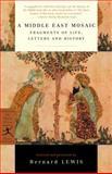 A Middle East Mosaic, Bernard Lewis, 0375758372