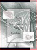 Atlas of Gastrointestinal Surgery, Etala, Emilio, 0683028375