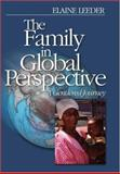 The Family in Global Perspective : A Gendered Journey, Leeder, Elaine J., 0761928375