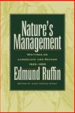 Nature's Management : Writings on Landscape and Reform, 1822-1859, Ruffin, Edmund, 0820328375
