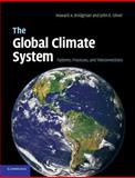 The Global Climate System : Patterns, Processes, and Teleconnections, Bridgman, Howard A. and Oliver, John E., 1107668379