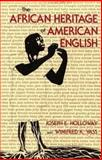 The African Heritage of American English, Holloway, Joseph E. and Vass, Winifred K., 0253328381