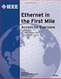 Ethernet in the First Mile : Access for Everyone, Diab, Wael William and Frazier, Howard M., 0738148385