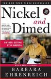 Nickel and Dimed, Barbara Ehrenreich and Frances Fox Piven, 0805088385