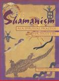 Shamanism As a Spiritual Practice for Daily Life, Tom Cowan and Thomas Dale Cowan, 0895948389