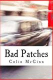 Bad Patches, Colin McGinn, 1477688382