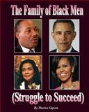 The Family of Black Men, Therlee Gipson, 148116838X