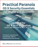 Practical Paranoia: OS X Security Essentials for Home and Business, Marc Mintz, 1490458387