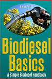 Bio Diesel Basics, Amar Patel, 1497488389