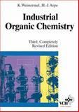 Industrial Organic Chemistry, Weissermel, Klaus, 3527288384
