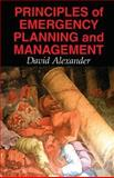 Principles of Emergency Planning and Management, Alexander, David, 0195218388