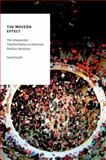 The MoveOn Effect : The Unexpected Transformation of American Political Advocacy, Karpf, David, 0199898383