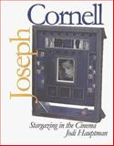 Joseph Cornell : Stargazing in the Cinema, Hauptman, Jodi and Cornell, Joseph, 0300078382