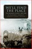 We'll Find the Place, Richard E. Bennett, 0806138386