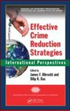 Effective Crime Reduction Strategies : International Perspectives, , 1420078380