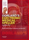 Dorland's Electronic Medical Speller Version 6. 0, Dorland, 1455728381