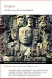 Copan : The History of an Ancient Maya Kingdom, Andrews, E. Wyllys and Fash, William Leonard, 1930618387