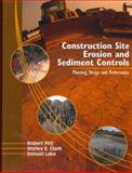 Construction Site Erosion and Sediment Controls : Planning, Design, and Performance, Pitt, Robert and Clark, Shirley E., 193207838X