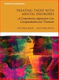 Treating Mental Disorders : A Strength-Based, Comprehensive Approach to Case Conceptualization and Treatment, Kress, Victoria E. and Paylo, Matthew J., 0133828387