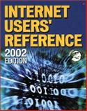 Internet User's Reference : 2002 Edition, Terena and Isaacs, Margaret, 0201758385