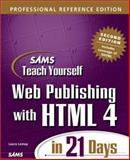 Sams Teach Yourself Web Publishing with HTML 4 in 21 Days : Professional Reference Edition, Lemay, Laura and Tyler, Denise, 0672318385