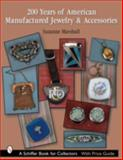 200 Years of American Manufactured Jewelry, Suzanne Marshall, 0764318381