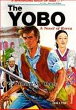 The Yobo, Whalen M. Wehry, 0930878388