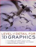Level of Detail for 3D Graphics, Luebke, David and Reddy, Martin, 1558608389