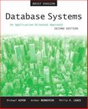 Database Systems : An Application-Oriented Approach, Introductory Version, Lewis, Philip M. and Bernstein, Arthur J., 0321228383