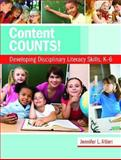 Content Counts! : Developing Disciplinary Literacy Skills, K-6, Altieri, Jennifer L., 0872078388