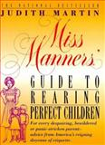 Miss Manners' Guide to Raising Perfect Children, Judith Martin, 0883658380