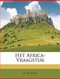 Het Africa-Vraagstuk, C. M. Kan, 1146828381