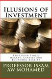 Illusions of Investment, Issam Mohamed, 1481138383
