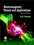 Electromagnetic Theory and Applications, A. K. Saxena, 1842658387