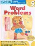 Grade 5 Word Problems, Kumon Publishing, 1934968382