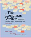 The Longman Writer : Rhetoric, Reader, Research Guide, Nadell, Judith and Comodromos, Eliza A., 0205798381