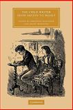 The Child Writer from Austen to Woolf, , 0521128382