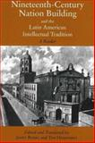 Nineteenth-Century Nation Building and the Latin American Intellectual Tradition, , 0872208389
